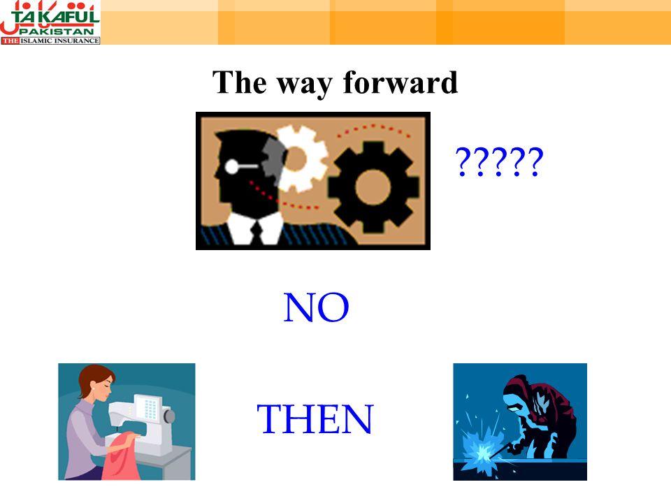 The way forward NO THEN