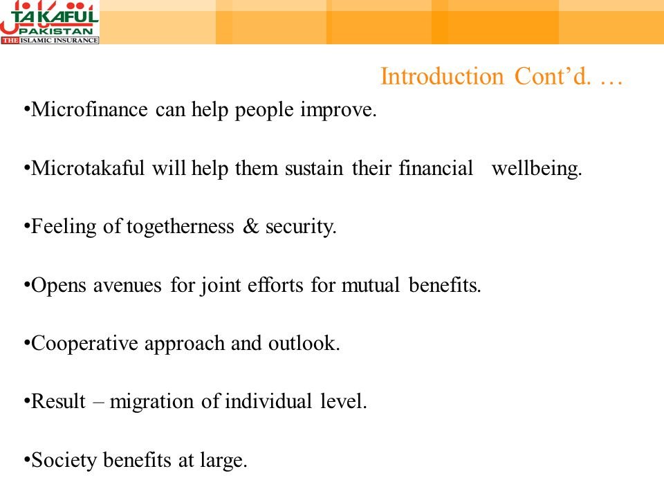 Introduction Contd. … Microfinance can help people improve.