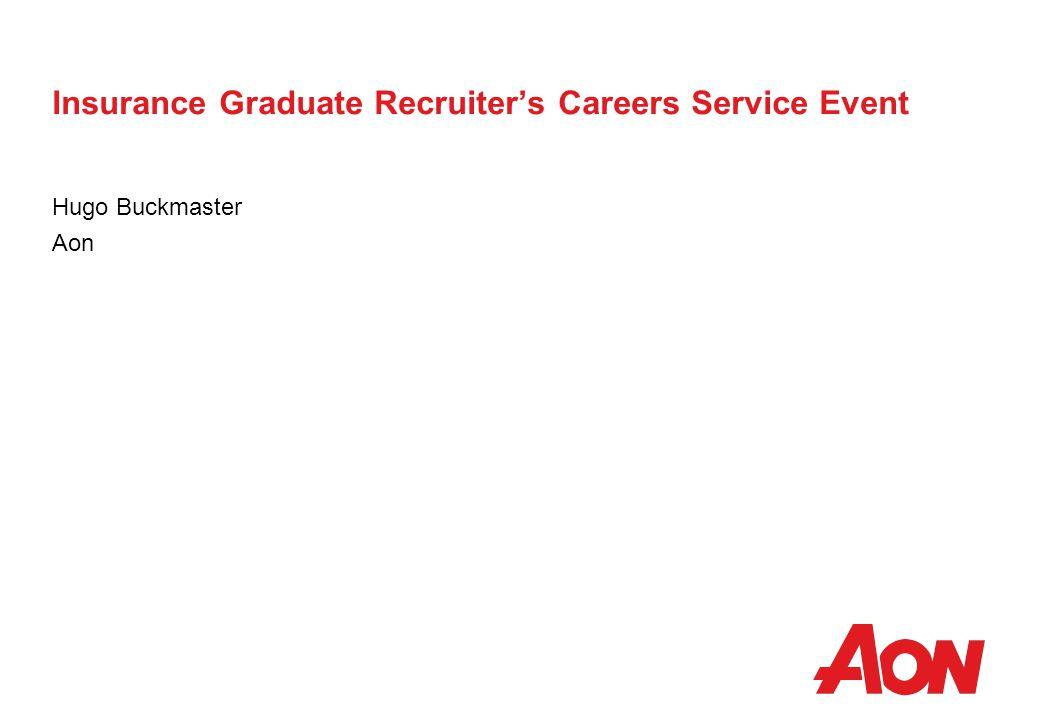 Insurance Graduate Recruiters Careers Service Event Hugo Buckmaster Aon
