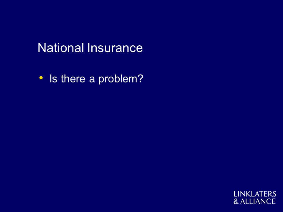National Insurance Is there a problem?