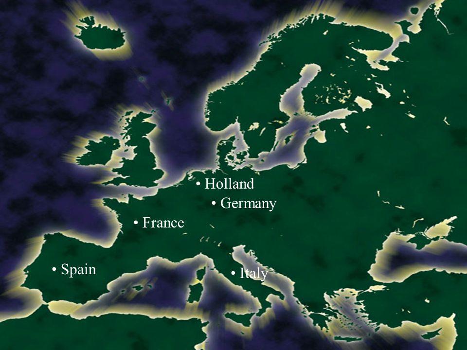 Holland Germany France Spain Italy