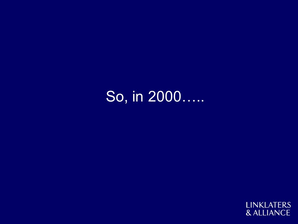 So, in 2000…..
