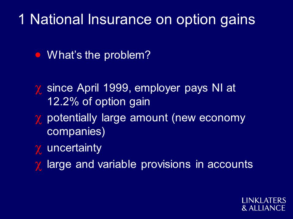1 National Insurance on option gains Whats the problem.