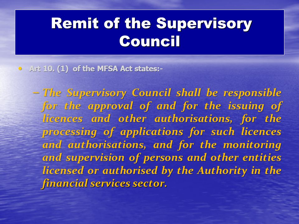 Remit of the Supervisory Council Remit of the Supervisory Council Art 10.