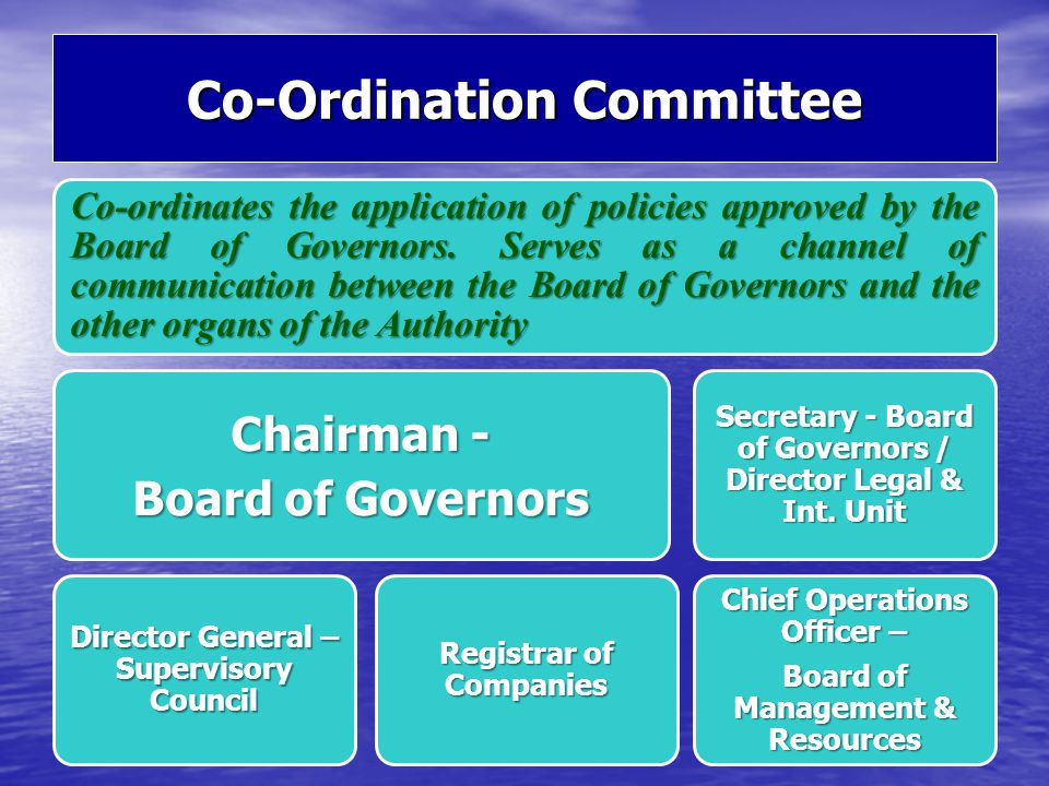 Co-Ordination Committee Chief Operations Officer - Board of Development and Resources