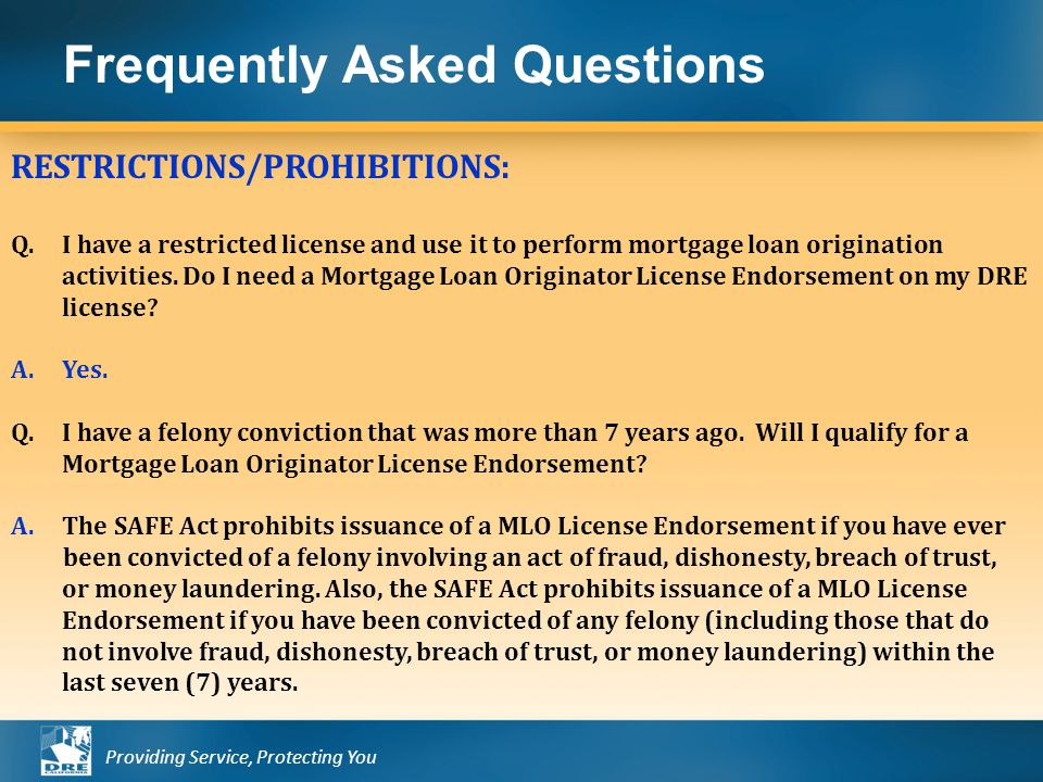 Providing Service, Protecting You Frequently Asked Questions RESTRICTIONS/PROHIBITIONS: Q.