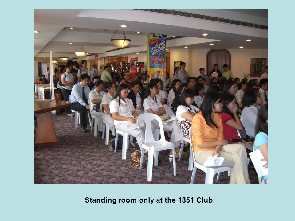 Standing room only at the 1851 Club.