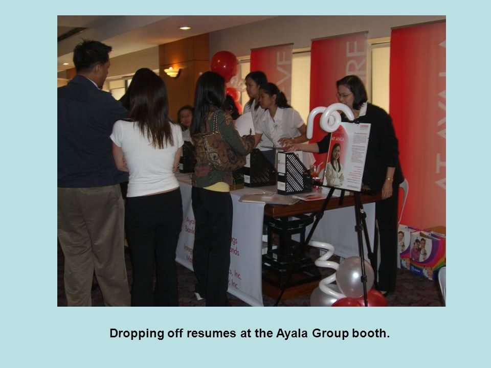 Dropping off resumes at the Ayala Group booth.