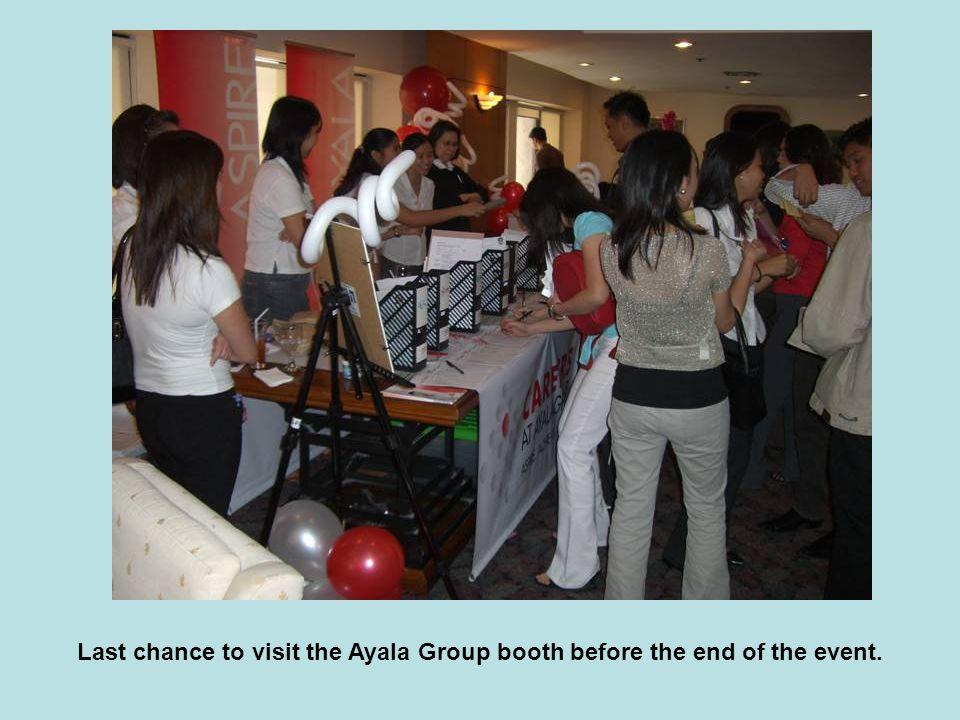 Last chance to visit the Ayala Group booth before the end of the event.