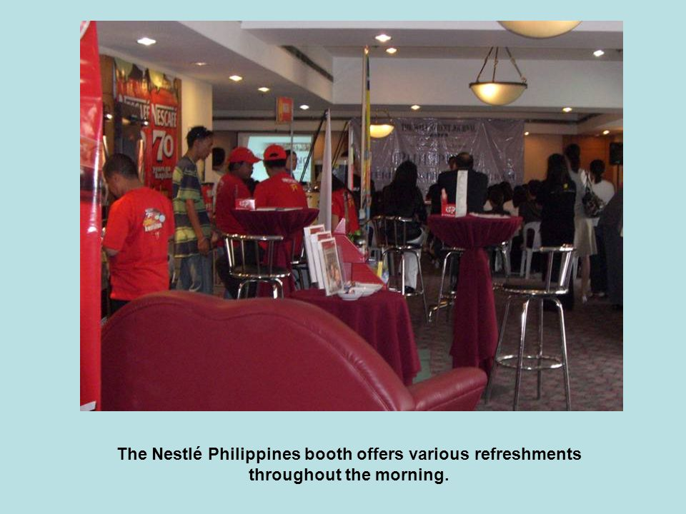 The Nestlé Philippines booth offers various refreshments throughout the morning.