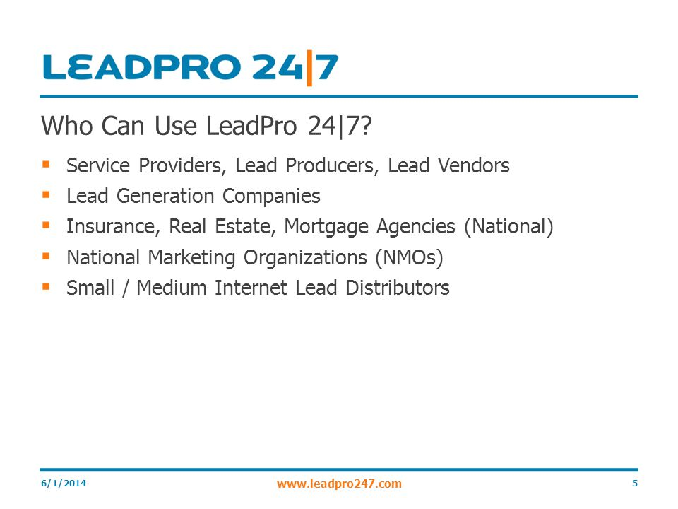 Who Can Use LeadPro 24|7.