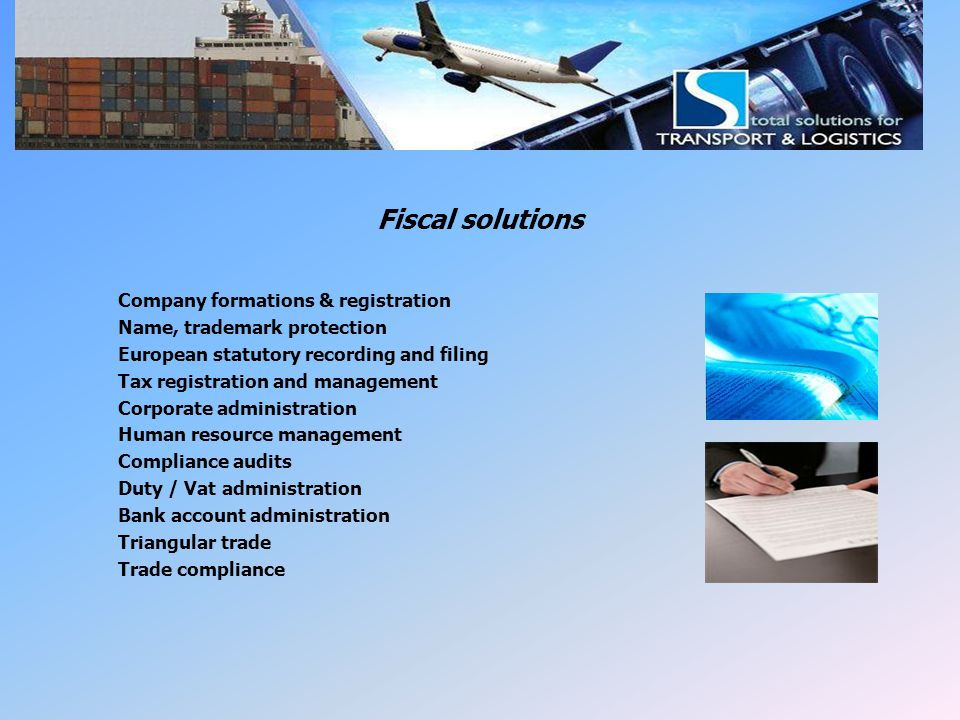 LSI Fiscal management Fiscal solutions Company formations & registration Name, trademark protection European statutory recording and filing Tax regist