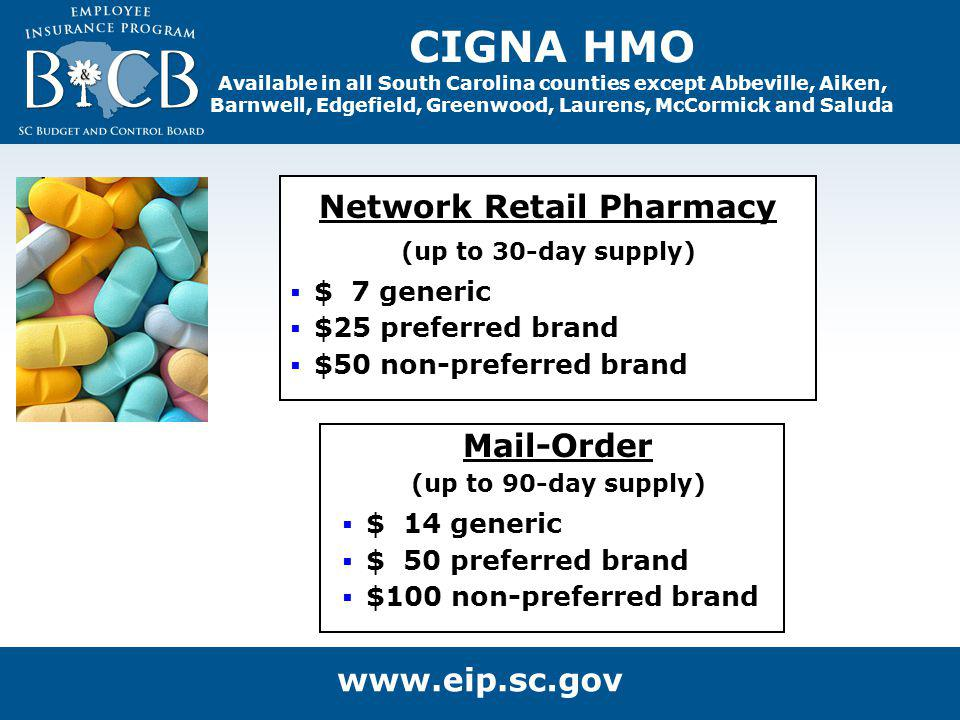 Mail-Order (up to 90-day supply) $ 14 generic $ 50 preferred brand $100 non-preferred brand Network Retail Pharmacy (up to 30-day supply) $ 7 generic