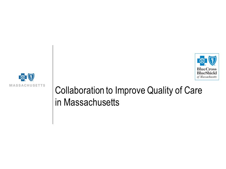 Collaboration to Improve Quality of Care in Massachusetts