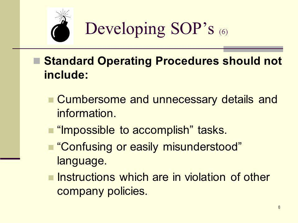 19 SOPs and Contractors Contractors and/or contract operators must : Use the same SOPs as your own operators.