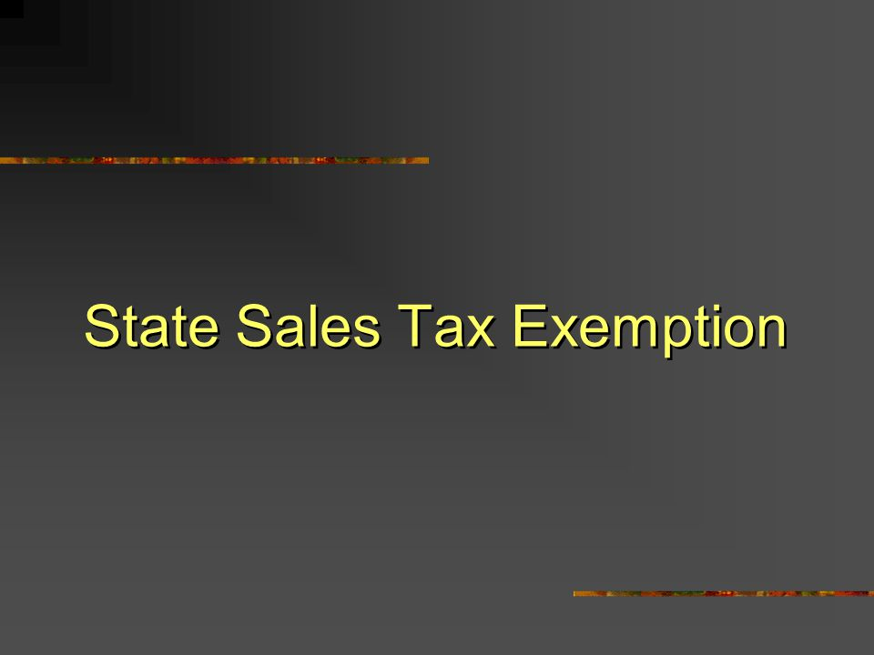 State Sales Tax Exemption
