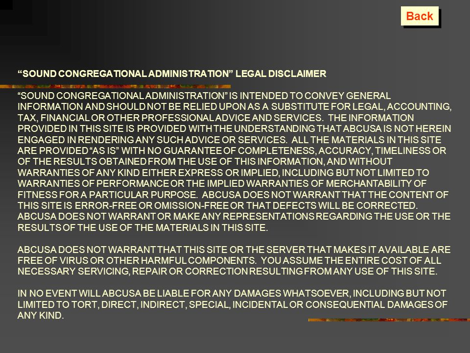 SOUND CONGREGATIONAL ADMINISTRATION LEGAL DISCLAIMER SOUND CONGREGATIONAL ADMINISTRATION IS INTENDED TO CONVEY GENERAL INFORMATION AND SHOULD NOT BE R