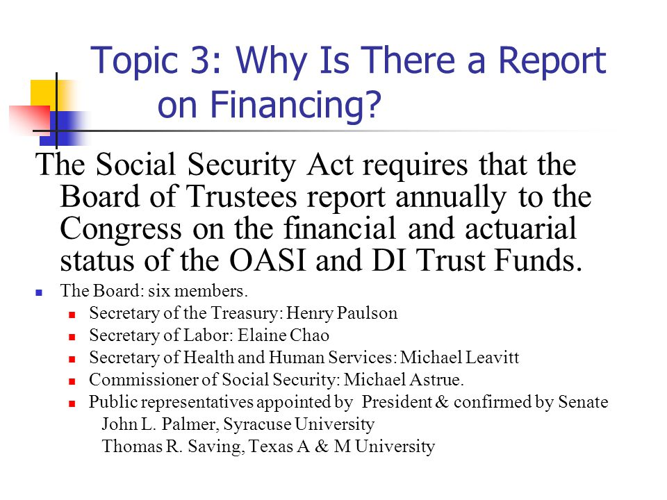 Topic 3: Why Is There a Report on Financing.