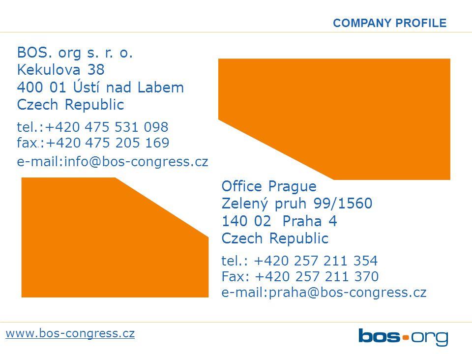BOS. org s. r. o. Kekulova 38 400 01 Ústí nad Labem Czech Republic tel.:+420 475 531 098 fax.