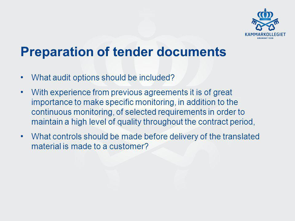 Preparation of tender documents What audit options should be included.