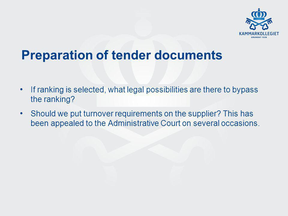 Preparation of tender documents If ranking is selected, what legal possibilities are there to bypass the ranking.