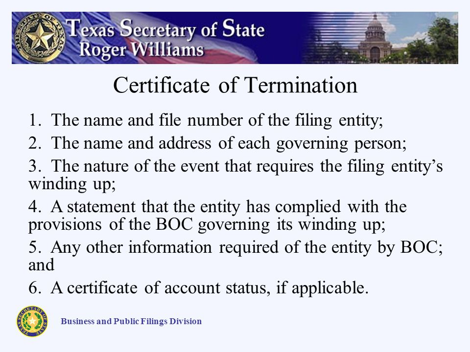 Certificate of Termination Business and Public Filings Division 1.