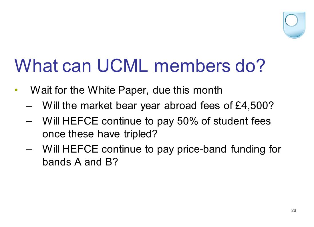 26 What can UCML members do.
