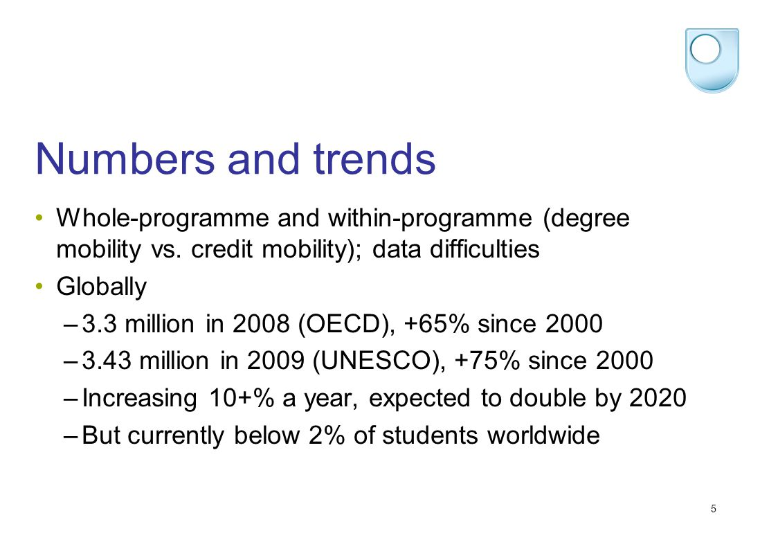 5 Numbers and trends Whole-programme and within-programme (degree mobility vs.