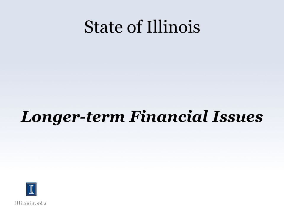 State of Illinois Longer-term Financial Issues