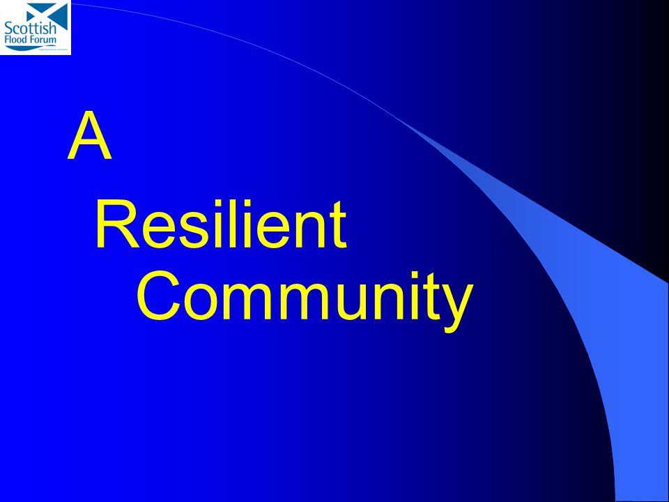 A Resilient Community