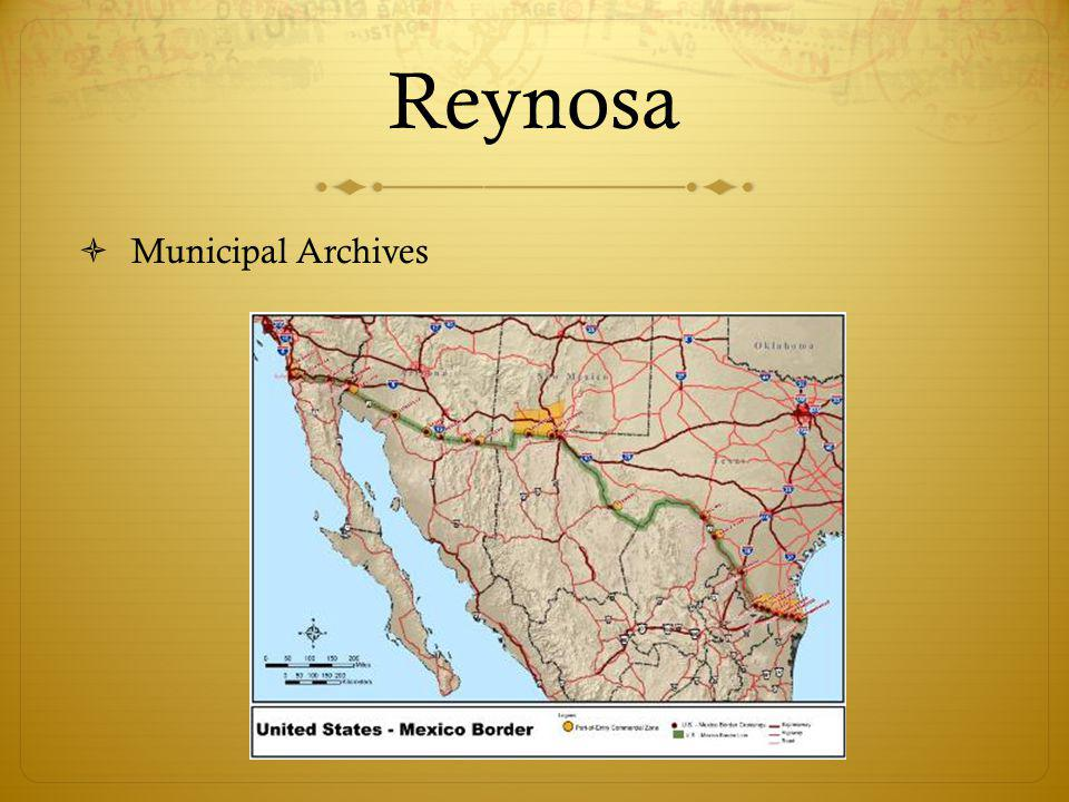Reynosa Municipal Archives