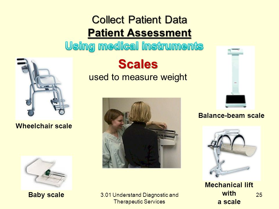 3.01 Understand Diagnostic and Therapeutic Services Collect Patient Data Patient Assessment Reflexhammer used to test reflexes 24