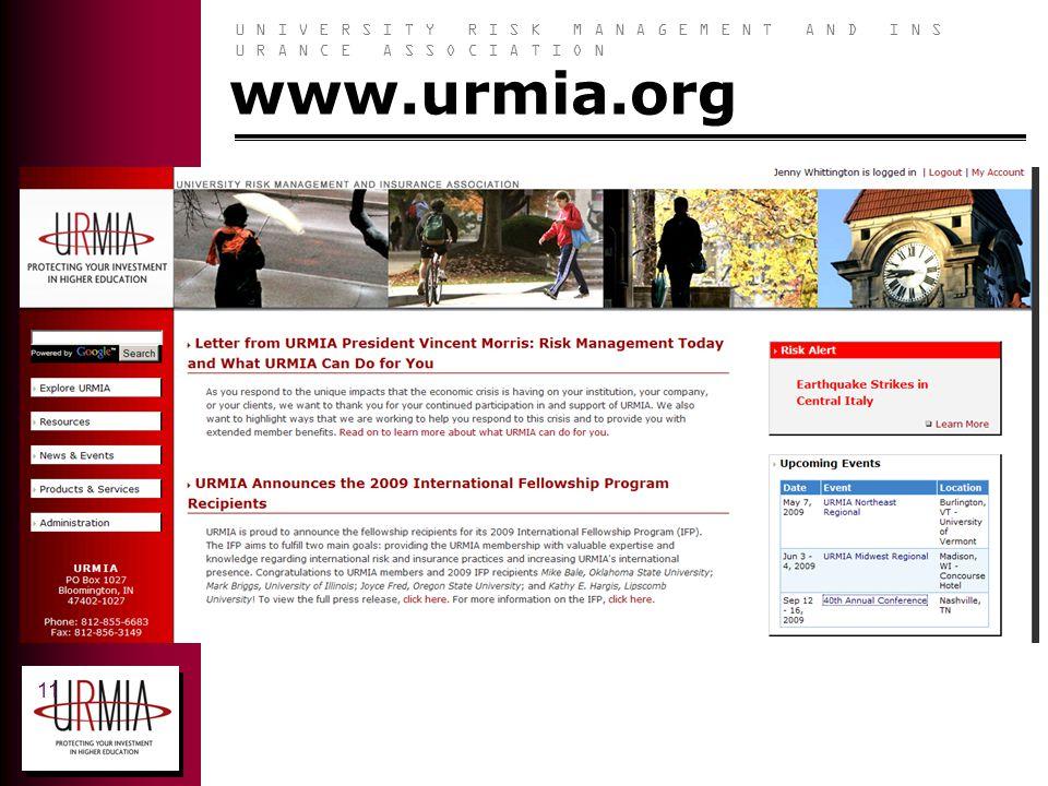 U N I V E R S I T Y R I S K M A N A G E M E N T A N D I N S U R A N C E A S S O C I A T I O N 11 www.urmia.org