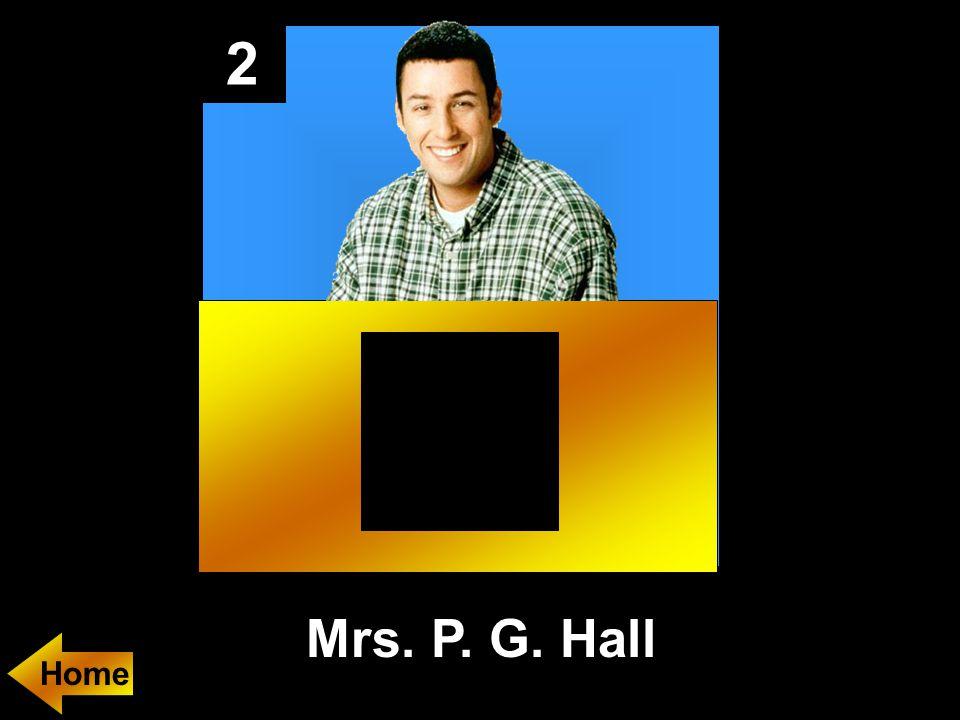 2 Mrs. P. G. Hall