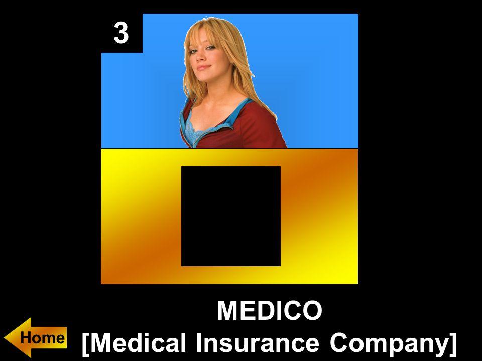 3 MEDICO [Medical Insurance Company]