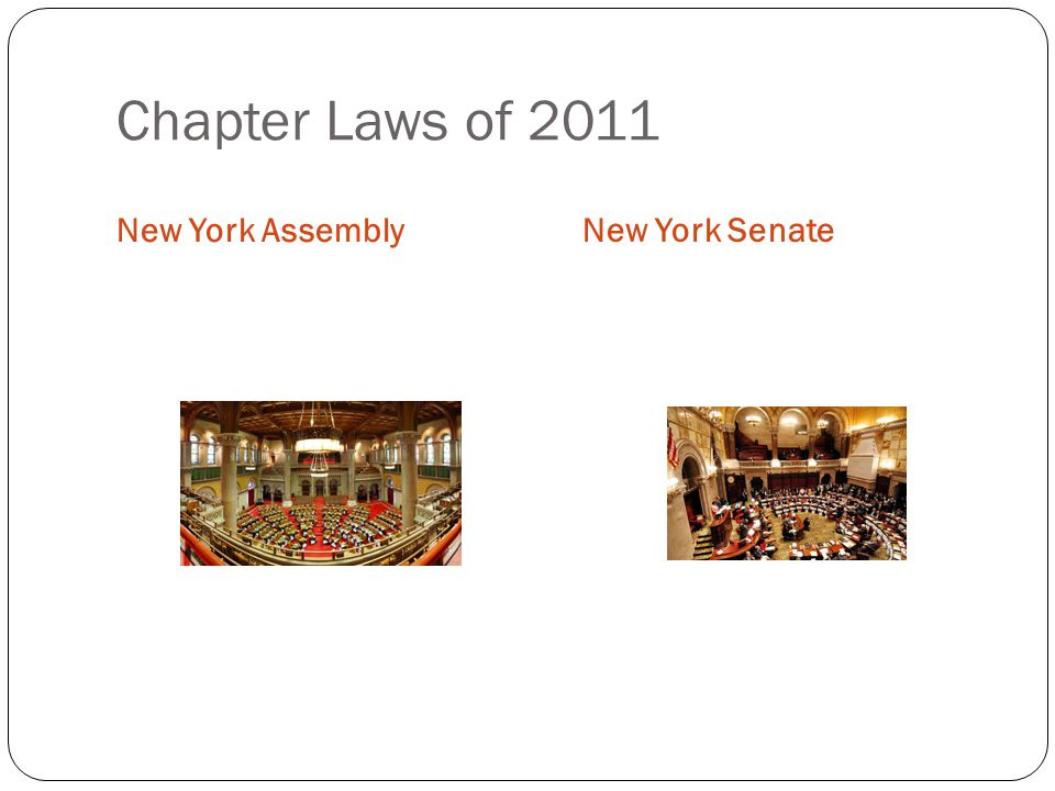 Chapter Laws of 2011 New York Assembly New York Senate