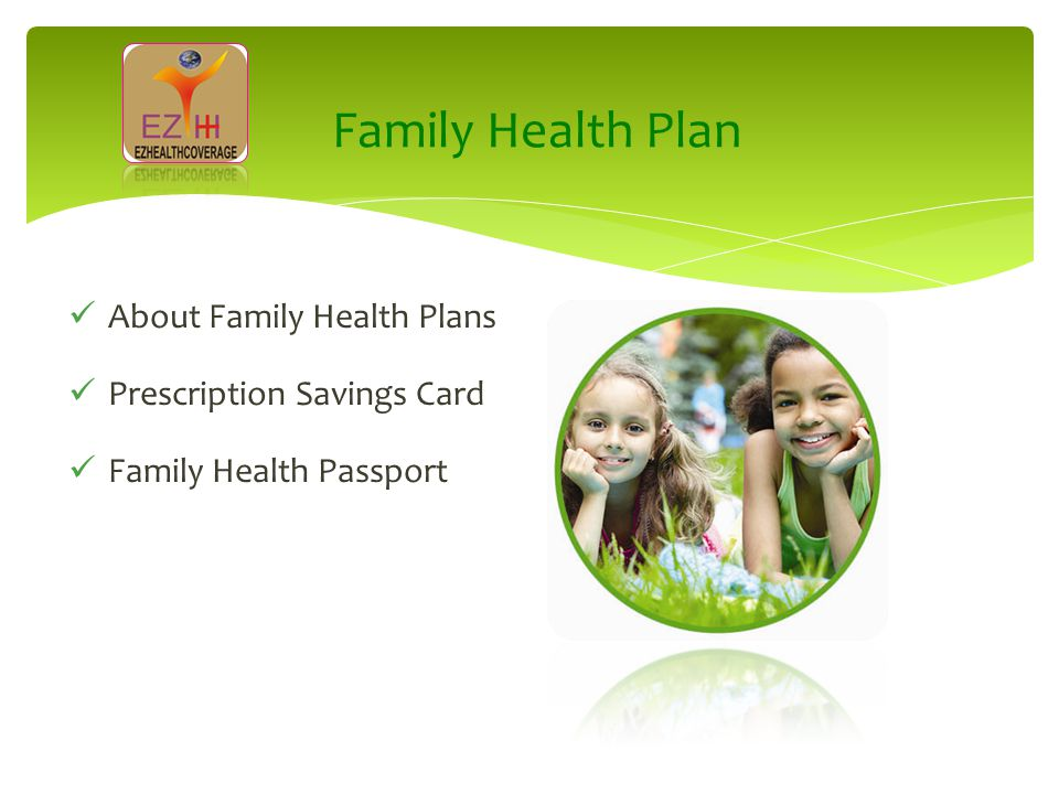 Family Health Plan About Family Health Plans Prescription Savings Card Family Health Passport