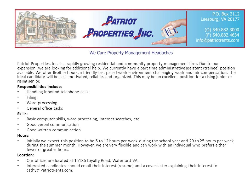 Patriot Properties, Inc. is a rapidly growing residential and community property management firm. Due to our expansion, we are looking for additional