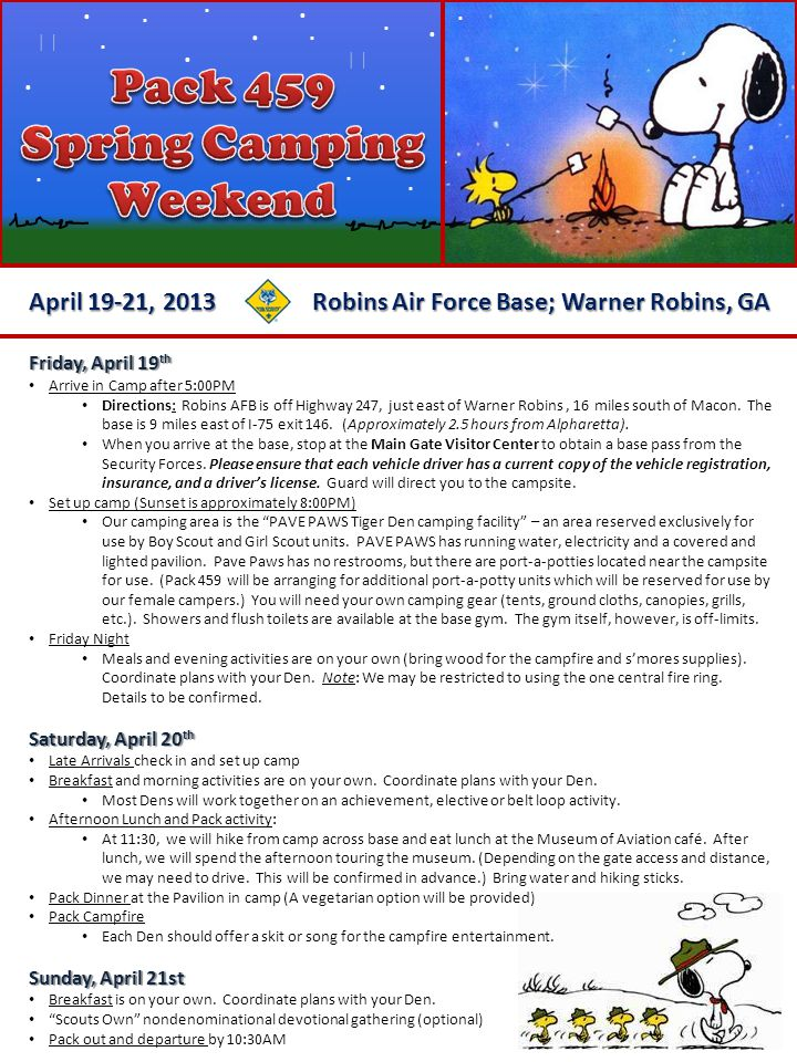 April 19-21, 2013............. Robins Air Force Base; Warner Robins, GA... Friday, April 19 th Arrive in Camp after 5:00PM Directions: Robins AFB is o