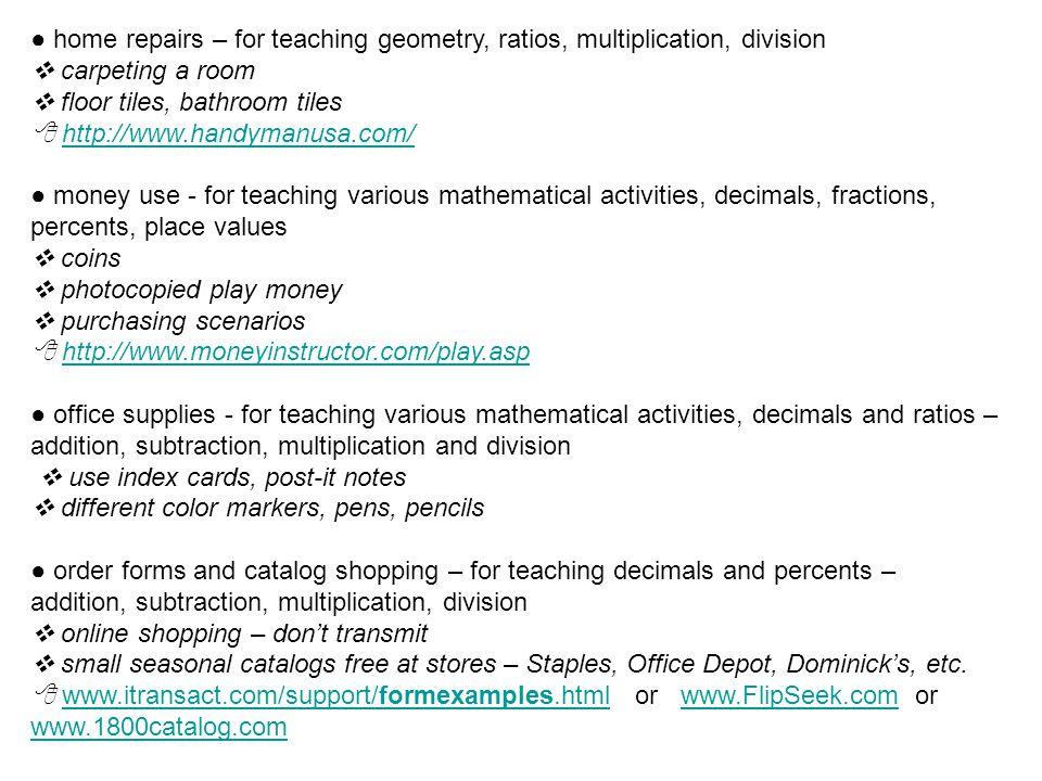 home repairs – for teaching geometry, ratios, multiplication, division carpeting a room floor tiles, bathroom tiles http://www.handymanusa.com/ money