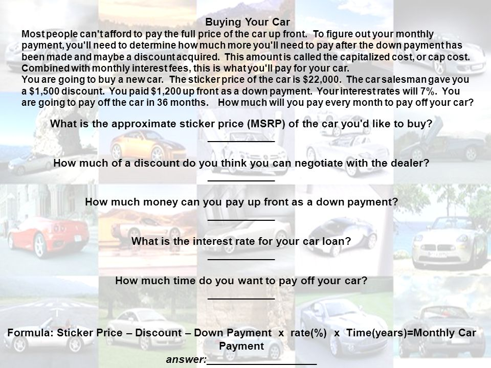 What is the approximate sticker price (MSRP) of the car you d like to buy.