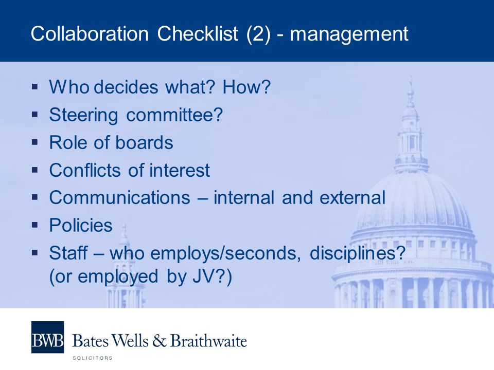 Collaboration Checklist (2) - management Who decides what.