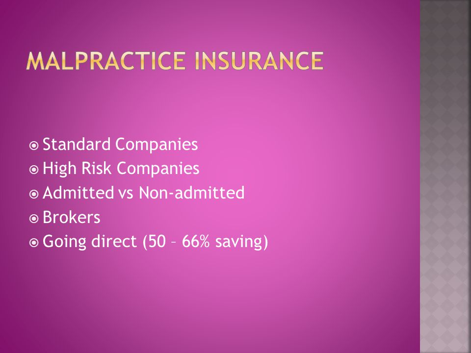 Standard Companies High Risk Companies Admitted vs Non-admitted Brokers Going direct (50 – 66% saving)