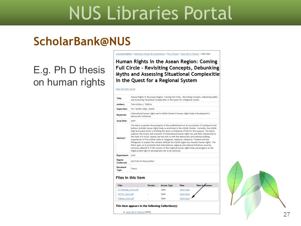 NUS Libraries Portal 27 ScholarBank@NUS E.g. Ph D thesis on human rights