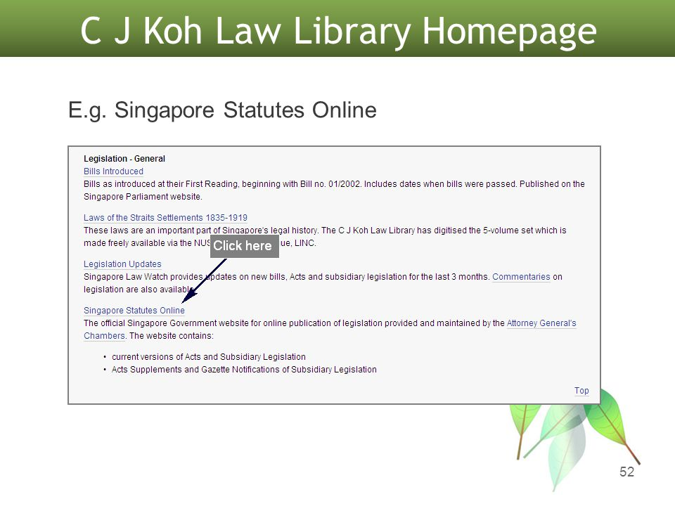52 C J Koh Law Library Homepage E.g. Singapore Statutes Online