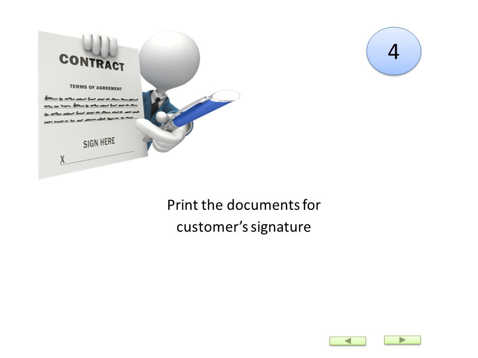 4 4 Print the documents for customers signature