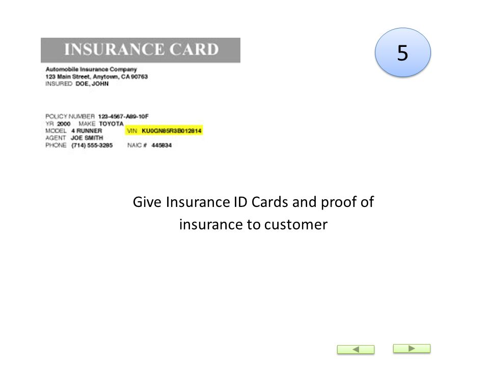 5 5 Give Insurance ID Cards and proof of insurance to customer