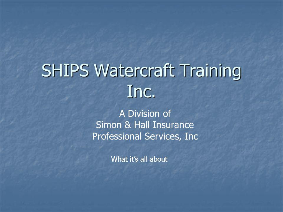 SHIPS Watercraft Training Inc.