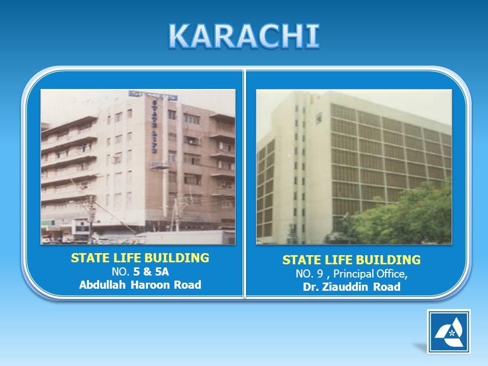 STATE LIFE BUILDING NO. 5 & 5A Abdullah Haroon Road STATE LIFE BUILDING NO. 9, Principal Office, Dr. Ziauddin Road