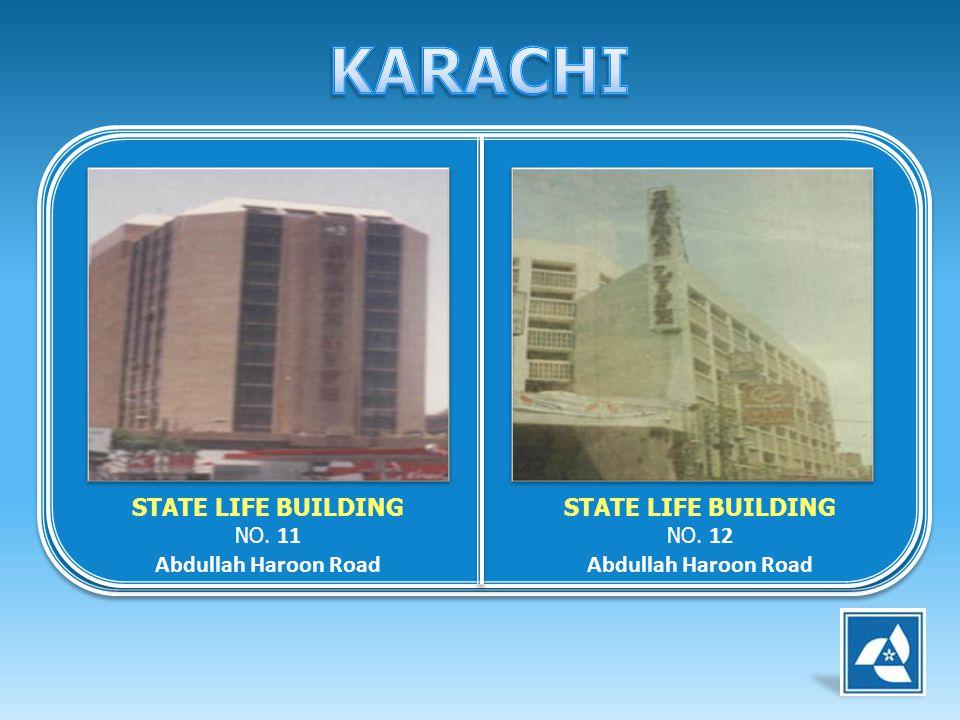 STATE LIFE BUILDING NO. 11 Abdullah Haroon Road STATE LIFE BUILDING NO. 12 Abdullah Haroon Road